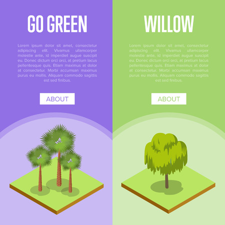 Go green concepts with palm and willow trees