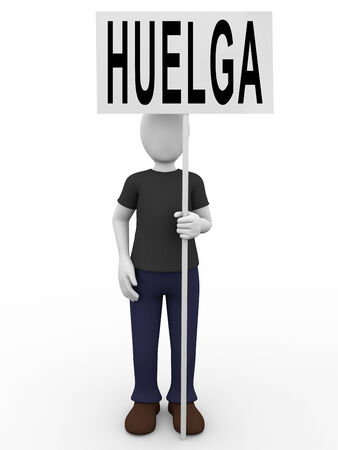 anarchist: A man on strike is holding a sign with the word huelga  Stock Photo