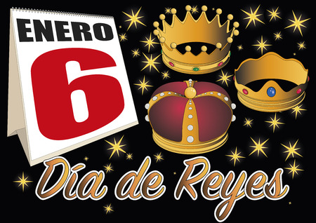 3 6 months: Dia de reyes magos. three wise men day date in the calendar. January, 6, Spanish tradition Illustration