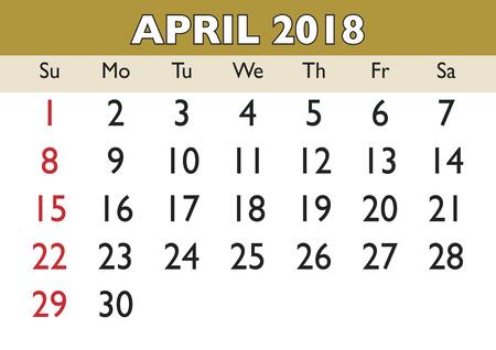 2018 calendar April month. Vector printable calendar. Monthly scheduler. Week starts on Sunday. English calendar Illustration