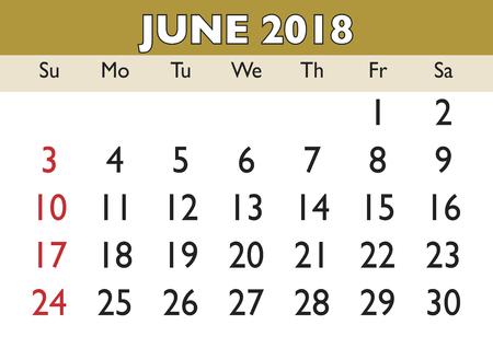 scheduler: 2018 calendar June month. Vector printable calendar. Monthly scheduler. Week starts on Sunday. English calendar