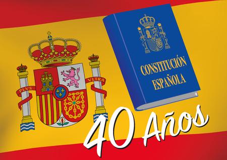 Constitucion española. Commemoration of forty years of Spanish constitution declaration. Constitution book over a spanish flag. Vector illustration