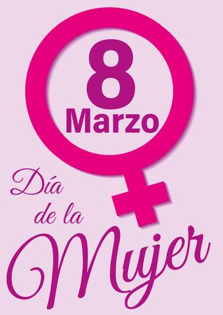 March 8, international womens day. 8 de Marzo, día internacional de la mujer. feminism empower. Vector illustration