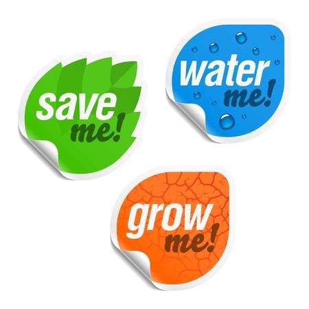 ahorrar agua: Save me, me agua y me crecen adhesivos Vectores