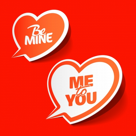 love you: Be Mine and Me to You - enamored bubbles Illustration