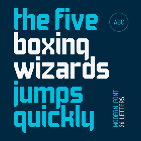 quickly: The five boxing wizards jump quickly  Modern font, alphabet, 26 letters