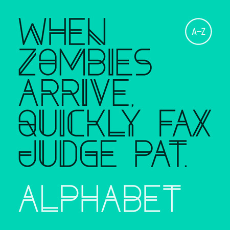 When zombies arrive, quickly fax judge Pat  Modern font, alphabet, 26 letters