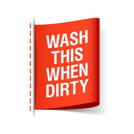 これを洗うとき汚れた - ラベルを服