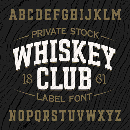 wood grain texture: Whiskey Club vintage style label font with sample design. Ideal for any design in vintage style.