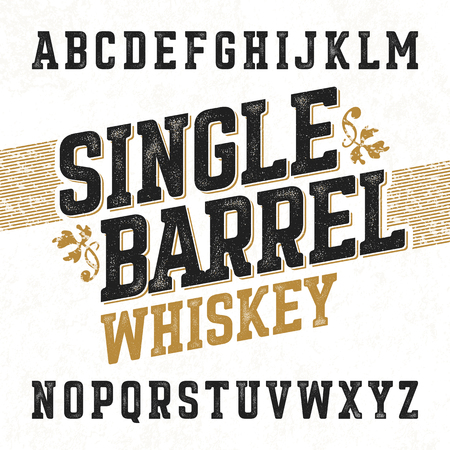 alphabet a: Single barrel whiskey label font with sample design. Ideal for any design in vintage style.