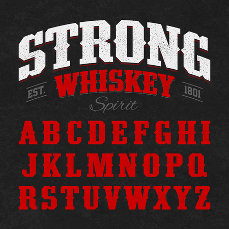 alphabet a: Strong whiskey label font with sample design. Ideal for any design in vintage style.