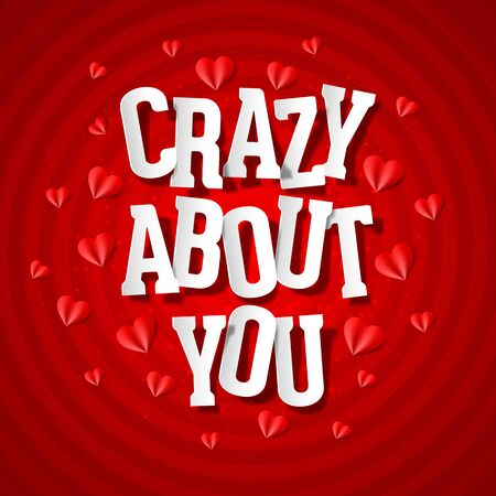 about you: Crazy about you, Valentines Day card Illustration