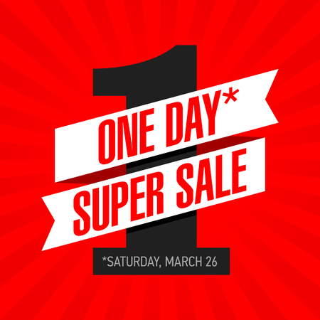 rebate: One Day Super Sale banner. One day deal, special offer, big sale, clearance