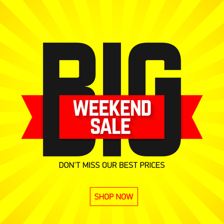 advertisements: Big Weekend Super Sale bright banner, poster. Special offer, big sale, clearance.