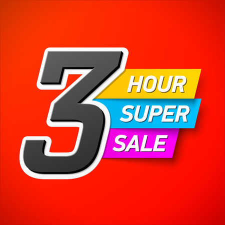 low prices: 3 Hour Super Sale banner. Special offer, big sale, clearance Illustration