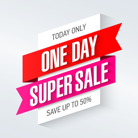 Today only, one day super sale banner. One day deal, special offer, big sale, clearance