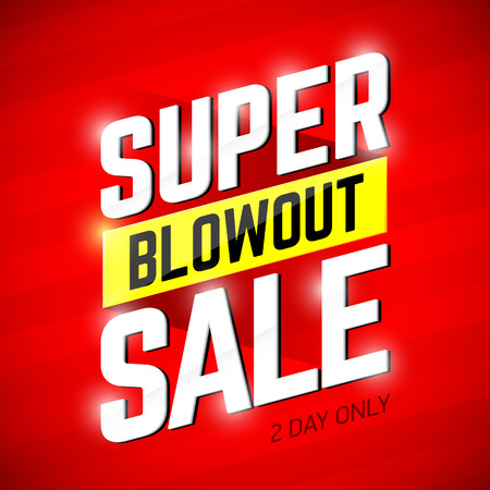 sales: Super Blowout Sale banner design. Special offer, big sale, clearance.