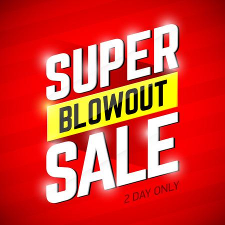 Super Blowout Sale banner ontwerp. Speciale aanbieding, grote verkoop, ontruiming.