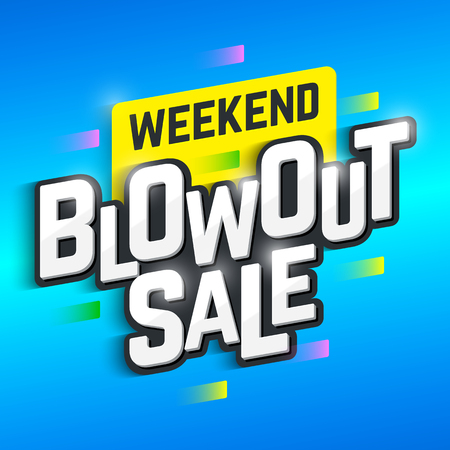 blowout: Weekend Blowout Sale banner. Special offer, big sale, clearance Illustration