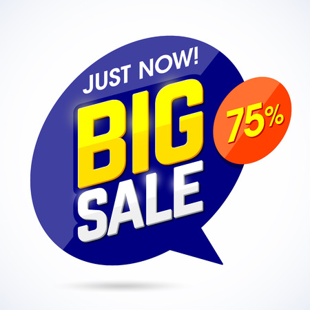discount banner: Just Now Big Sale banner, poster background. Special offer, discounts, 75% off. Illustration