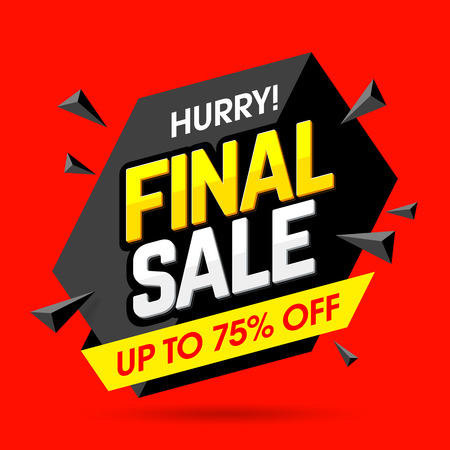 Hurry! Final Sale banner, poster background. Big sale, special offer, discounts, up to 75% off Vectores