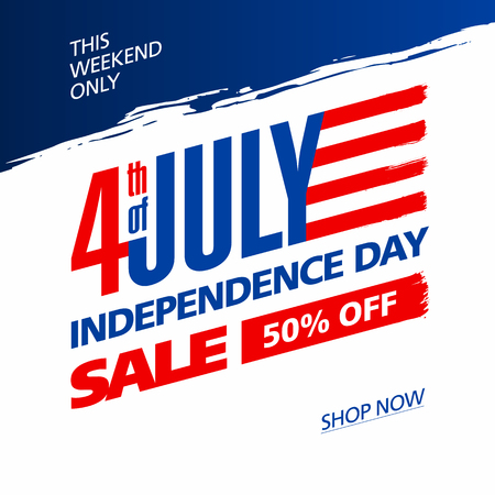 independently: Fourth of July USA Independence day sale banner design template