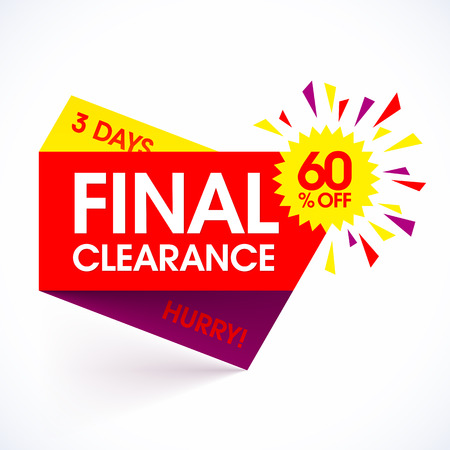 Final Clearance sale paper banner design template. Special offer, hurry, 3 days only, save up to 60%