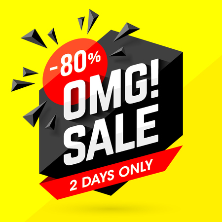 OMG! Incredible Sale banner. Two days only big sale, special offer, discounts of 80% off