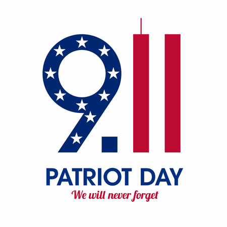 Patriot Day poster. We will never forget, September 11.