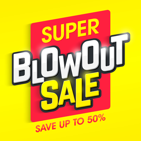 Super Blowout Sale banner. Special offer, big sale, save up to 50%.