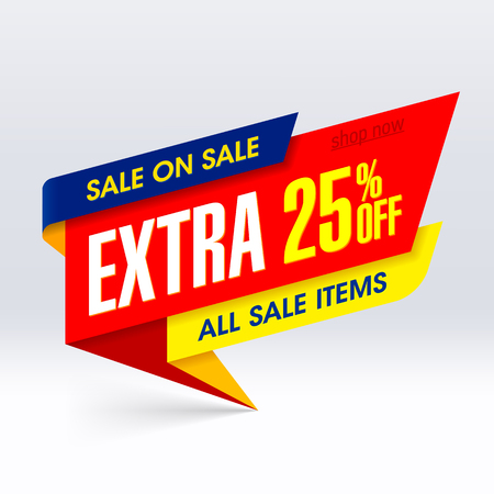 extra money: Sale On Sale paper banner, extra 25% off all sale items
