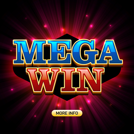 Mega Win banner for lottery or casino games such as poker, roulette, slot machines or card games Vectores