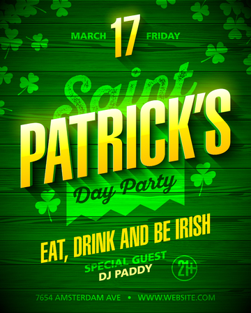 march 17: Saint Patricks Day party poster design. Eat, drink and be Irish, 17 March nightclub party invitation with lettering on green wooden background