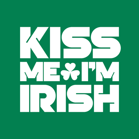 celtic: Kiss me I am Irish lettering t-shirt design. Saint Patricks Day celebration