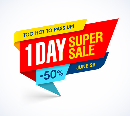 contemporary: One Day Super Sale banner, too hot one day deal offer to pass up