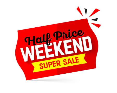 low price: Half price weekend super sale banner design Illustration