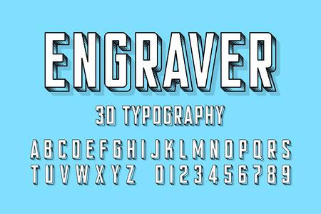 Modern engraved font.