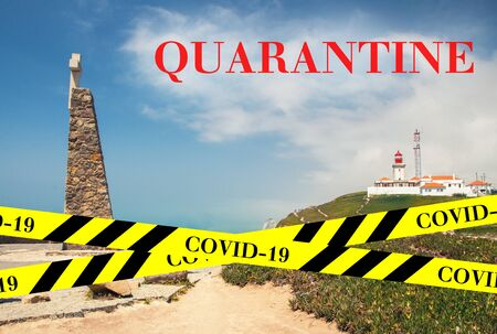 Quarantine in Portugal. Cape Roca Cabo da Roca - westernmost point of Eurasia. No travel and lockdown concept. Coronavirus outbreak Covid-19 pandemic concept. Canceled tourist vacation. Barrier tape.