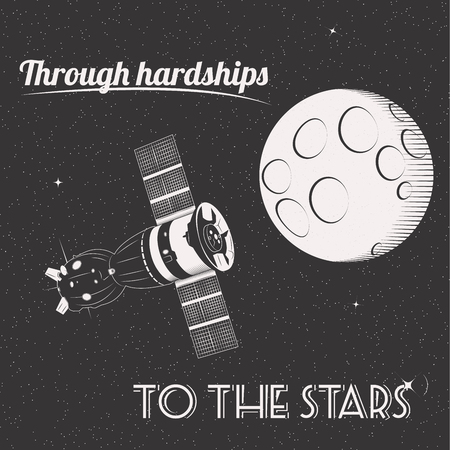 hardships: Through hardships to the stars t-shirt print moon and satellite in space Illustration