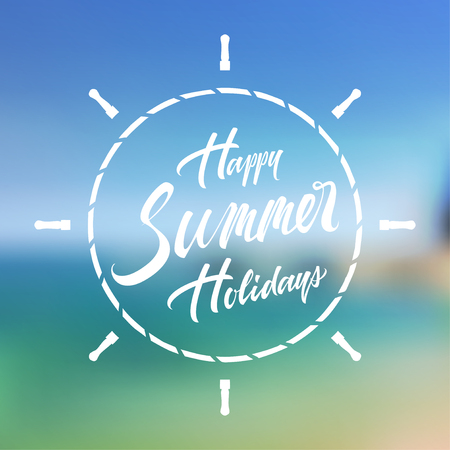 Happy summer holidays typographic lettering text vector illustration isolated on tropical blurred background. Vintage vector hand-drawn background Illustration