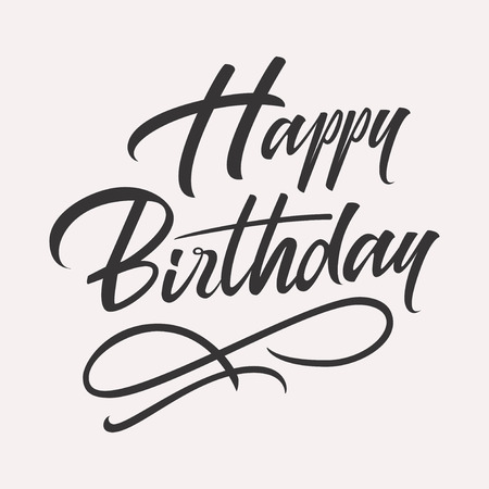 Happy birthday hand lettering. Retro vintage custom typographic composition. Original hand crafted design. Calligraphic phrase. Original drawn vector Illustration isolated on white background.