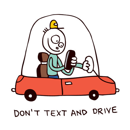 do not: do not text and drive  Illustration