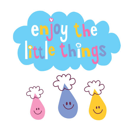 enjoy: Enjoy The Little Things quote