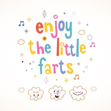 humoristic: Enjoy The Little Farts Illustration