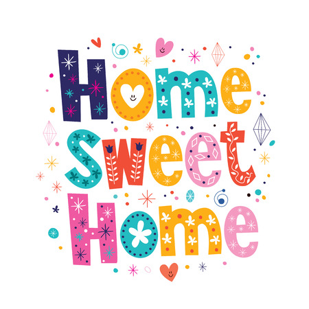 home sweet home typography lettering decorative text Vector