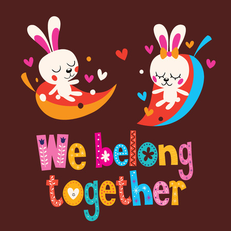 belong: We belong together cute bunnies love card