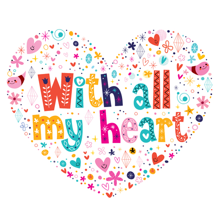 affirmation: With all my heart typography lettering card Illustration