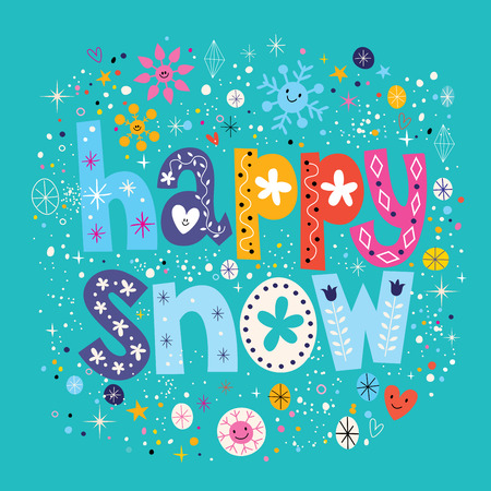 let on: happy snow