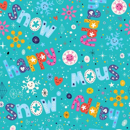 let it snow: happy snow winter seamless pattern Illustration