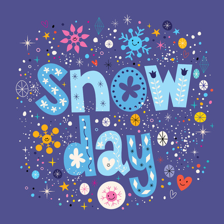 let it snow: snow day Illustration